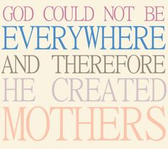 the best mom quotes sayings about mothers mamas things to live