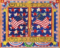 OUR FLAG OLD GLORY AMERICAN FOLK ART PRINT