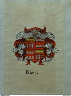 Heraldiek - Aquarelle, 2 X Wapens Van Blois - Bouthier, Ca 1650 - Prenten & Gravure
