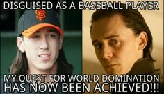 Lincecum Loki meme So that was his plan all along! Lol Congratulations to the SF Giants on winning the 2012 World Series :)
