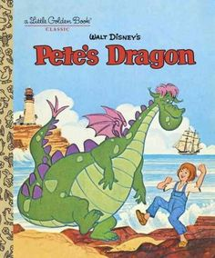 Pete's Dragon - A Little Golden Book. Had this as a kid. Want again.