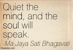 Quiet the mind - yoga quote