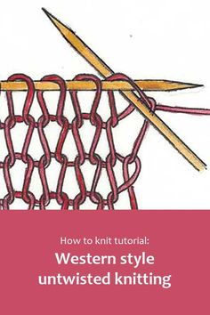 How to knit tutorial: Western style untwisted knitting. #BeingKnitterlytutorial #howtoknit #knittingtutorial #learntoknit