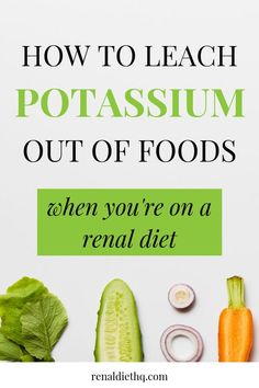 Are you interested in how to leach potassium out of vegetables? Read these tips to learn more about how to make the most of the veggies in your life. Low Potassium Recipes, High Potassium Foods, Renal Diet Menu, Dukan Diet, Dialysis Diet, Macro Nutrient Diet, Healthy Kidneys, Healthy Foods, Foods Good For Kidneys