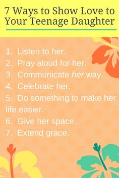 Girls to Grow: 7 Ways to Show Love to Your Teenage Daughter