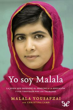 Founded by student and Nobel laureate Malala Yousafzai, Malala Fund invests in education programmes to help girls go to school and reach their full potential. Ich Bin Malala, Malala Yousafzai, High School Reading, In High School, Pakistan, Michelle Obama, Lamb Book, Seize Ans, Book Lists