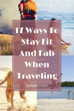 From calisthenics to outdoor adventures, there are a lot of different ways to fend off unwanted weight gain, even when you are on the road for months. Here are a few tips for staying fit and fab while traveling.