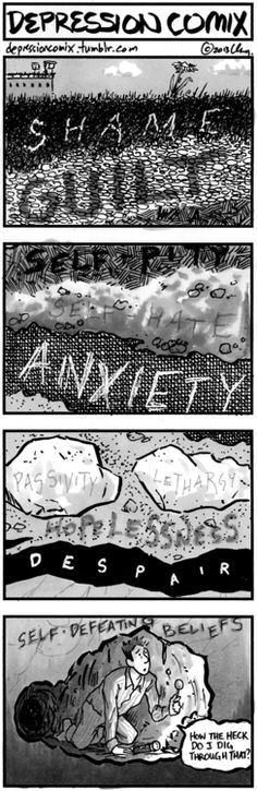 Depression Comix - great blog site with many depression related comic strips and words that speak to the experience of depression and how to cope with the feelings associated with it.