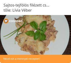 Sajtos-tejfölös filézett csirkecomb Bacon, Chicken, Meat, Food, Essen, Meals, Yemek, Pork Belly, Eten