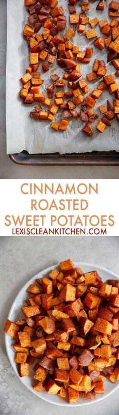 Cinnamon Roasted Sweet Potatoes | Lexi's Clean Kitchen