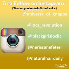 Here is this week's   to follow (besides @thelocdoc ) on Instagram. We hope you  these Instagramers too.    @naturalhairdaily  @blackgirlslocllc  @locs_revolution  @universe_of_knapps  @nerissanefeteri  #teamnatural #natural #locs #startinglocs #dreads #dreadlocks #locnation #locstyles #dreadlocs #teamlocs #loclife #dreadhead #locd #locstart #thelocdoc #locdoc #teamlocs #locjourney #naturalhairjourney #loclife  #locyourhair #lifeisbeautiful #embraceyourjourney #positivevibes…