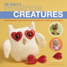 Dr Knit's Curious Creatures Book Review with Excerpted Pattern: Hibou the Owl amigurumi   Underground Crafter