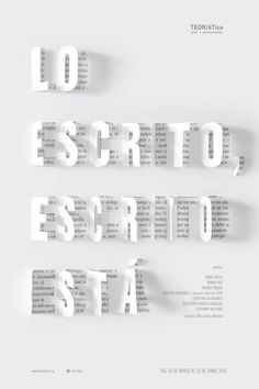 Costa Rica en la Bienal Internacional del Cartel México 2016 Poster for the exhibition Lo Escrito Escrito It is from THEORETICAL, selected for the Biennial of the Poster of Mexico. Graphisches Design, Buch Design, Typo Design, Graphic Design Typography, Cover Design, Layout Design, Japanese Typography, Creative Design, Minimal Graphic Design