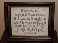 "Alice in Wonderland ""Logic"" Quote 8x10 Framed Embroidery- adjustable in color"
