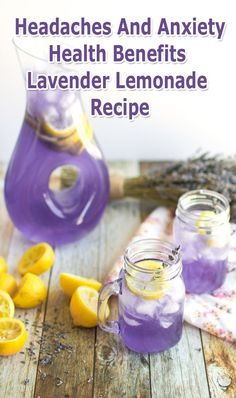 Headaches And Anxiety: Health Benefits Lavender Lemonade - Recipe...#Headaches, #Anxiety, #Health, #Benefits, #Lavender, #Lemonade, #Recipe