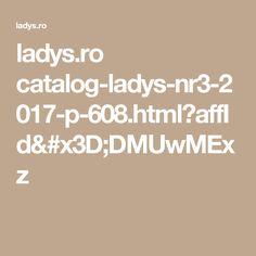 ladys.ro catalog-ladys-nr3-2017-p-608.html?affId=DMUwMExz