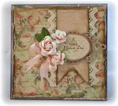 Happy Mothers Day by Cathy Mc - Cards and Paper Crafts at Splitcoaststampers