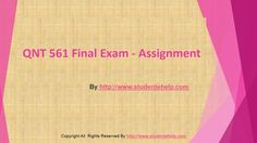 Get the best help available online to the QNT 561 Final Exam Answers UOP Course Tutorials and score the highest grades in class.