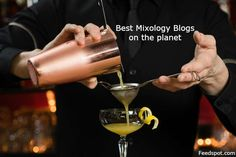 Mixology Blogs Best List. Find information on mixology, cocktail recipes, ingredients, drinks, techniques, tools, kits, training, molecular & bartending mixology and much more by following top mixology sites. A list of mixology website.