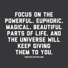 What you focus on is what you get. If you don't like your surroundings then start changing the way you think. Start noticing all the wonderful things around you. Start appreciating what you have.