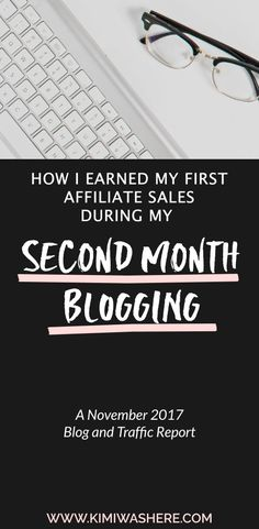 Earning My First Affiliate Sales During My Second Month Blogging - November 2017 Blog and Traffic Report - Kimi Was Here | #blogreport #incomereport #lifestyleblogging #affiliateearnings #startablog #workfromhome #howtoblog #bloglife
