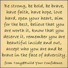 """""""be""""  https://www.facebook.com/pages/Build-Your-Confidence/397635466936127"""