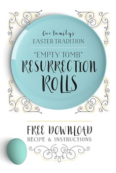 """One of our Easter traditions is baking """"Empty Tomb"""" Resurrection Rolls. A super-easy illustration about Christ's burial and resurrection."""