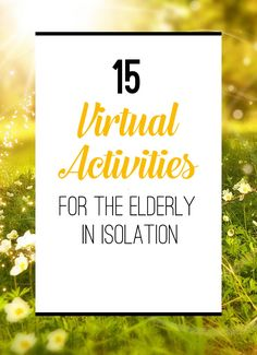 15 Virtual Activities for Residents in Isolation, Senior Citizen Activities, Elderly Activities, Activities For Adults, Work Activities, Social Activities, Therapy Activities, Activity Ideas, Elderly Games, Church Activities
