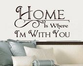 Wall Decal Home is Where Im With You Vinyl Wall Decal 22194