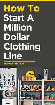 How to Start a Million Dollar Clothing Line. So good!