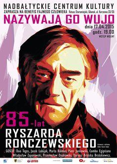Benefis Fajnego Człowieka - Ryszard Ronczewski.  Autor plakatu: Dariusz Leszczyński.