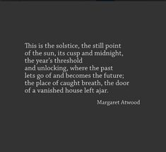 Link to the full poem > http://bittergrace.wordpress.com/2007/08/04/70-favorite-poems-4-shapechangers-in-winter-by-margaret-atwood/