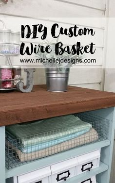 make your own metal baskets from hardware cloth.  It only costs $5 to make, but it will turn your storage high-end!