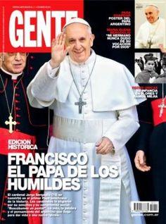 """El Papa Francisco, en la tapa de la revista """"Gente""""   ~lbk~"""