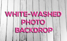 White-Washed Wood Photography Board & Backdrop