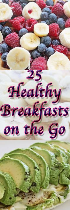 25 healthy breakfasts on the go.