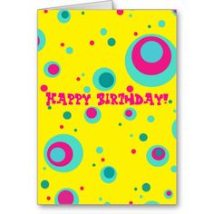 """Turquoise, teal and pink circles and dots on yellow background with your text. Customizable! (Click on """"Customize it!"""" button to add text or rotate/resize the image)"""