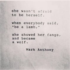 wolf quotes about strength Phrase Cute, Favorite Quotes, Best Quotes, Top Quotes, Motivational Quotes, Inspirational Quotes, She Wolf, The Words, Quotes About Strength