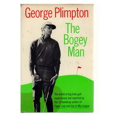 Booth & Williams The Bogey Man by George Plimpton. New York Harper & Brothers, Publishers, First Edition. 306 pages. Hardcover with dust jacket. George Plimpton, Wood Initials, Out Of My League, Marquee Letters, Elephant Figurines, Ball Lights, Block Lettering, Book Collection, Nonfiction