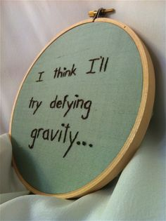 i think i'll try defying gravity, wicked musical
