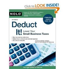 Deduct It!: Lower Your Small Business Taxes [Paperback]  Stephen Fishman J.D. (Editor)