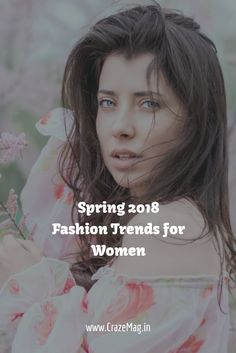 The shift from winters to peak summers comes with the beautiful onset of the Spring season. Flowers bloom, there is color all around you and it marks the start of new beginnings. Spring 2018 Fashion Trends, Indian Fashion Trends, Latest Fashion Trends, Fashion Outfits, Womens Fashion, Fashion Tips, Hollywood Fashion, New Beginnings, Cool Style