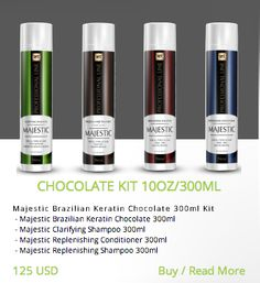 CHOCOLATE KIT 10OZ/300ML Majestic Brazilian Keratin Chocolate 300ml Kit  - Majestic Brazilian Keratin Chocolate 300ml  - Majestic Clarifying Shampoo 300ml  - Majestic Replenishing Conditioner 300ml  - Majestic Replenishing Shampoo 300ml  http://majestickeratin.com