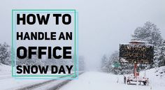 Looks like #uksnow is coming! How do you handle work when it snows?