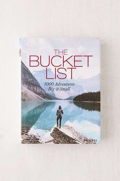 The Bucket List: 1000 Adventures Big & Small By Kath Stathers. This would be  a good book to read to start making a bucket list. I am always looking at things to add. Sponsored