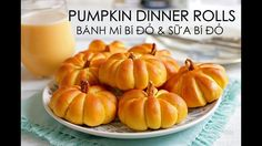 Soft & Fluffy PUMPKIN DINNER ROLL recipe - Cách làm BÁNH MÌ & SỮA ...