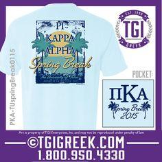 TGI Greek - Pi Kappa Alpha - Spring Break - Greek T-shirt #tgigreek #pikappaalpha #springbreak