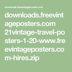 downloads.freevintageposters.com 21vintage-travel-posters-1-20-www.freevintageposters.com-hires.zip