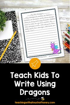 How To Get Kids To Write - Day 2 Dragon Descriptions Writing Lesson Plans, Writing Lessons, Kids Writing, Teaching Writing, Writing Activities, Teaching Kids, Report Writing, Spring Activities, Graphic Organizers