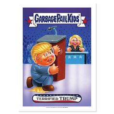 2016 GPK American as Apple Pie in Your Face - Terrified Drumpf Base Poster